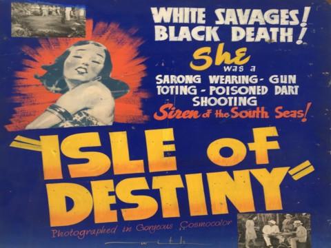 Isle of Destiny (1940)