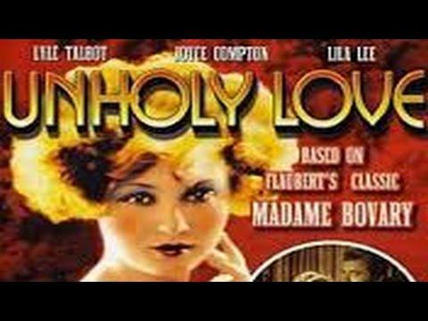Unholy Love (1932)