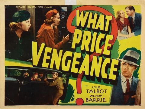 What Price Vengeance (1937)