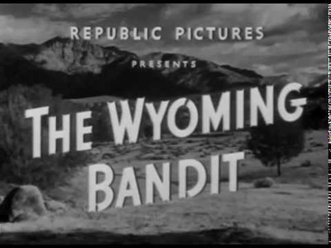 The Wyoming Bandit (1949)